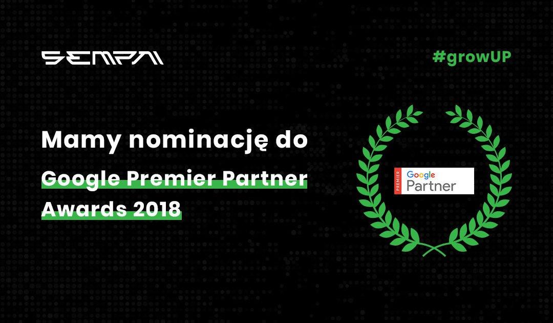 Mamy nominację do Google Premier Partner Awards 2018!