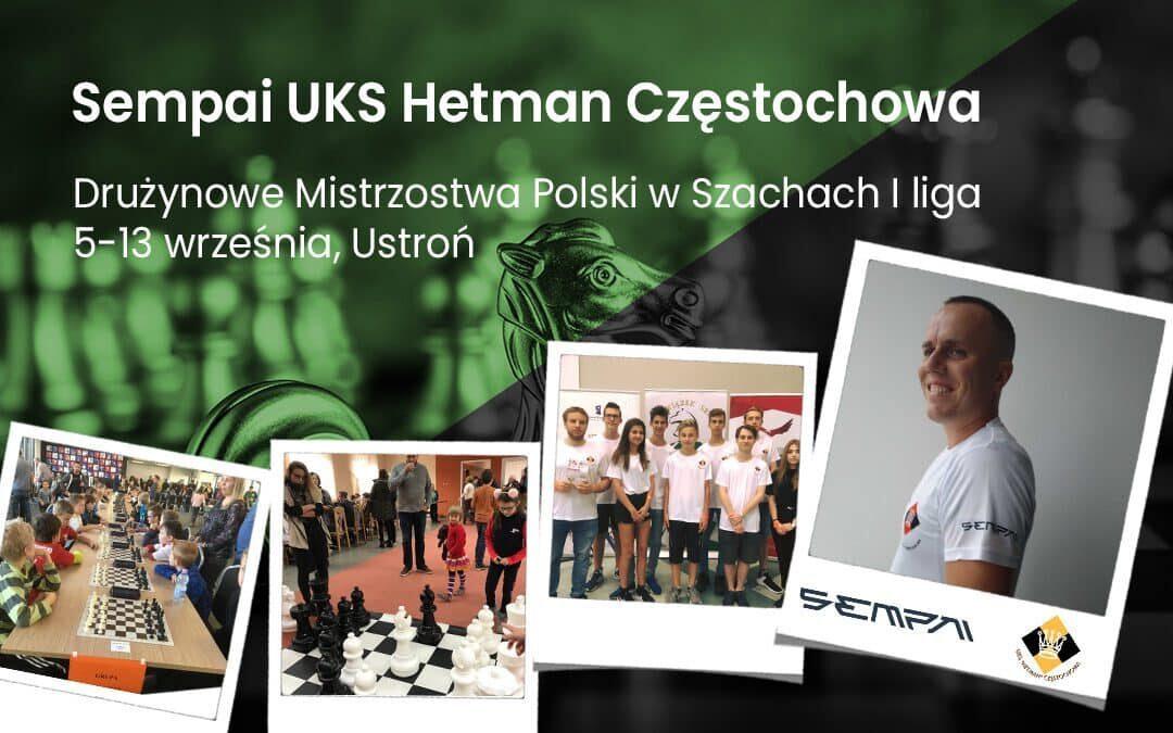 Sempai UKS Hetman Częstochowa walczy w Mistrzostwach Polski w Szachach