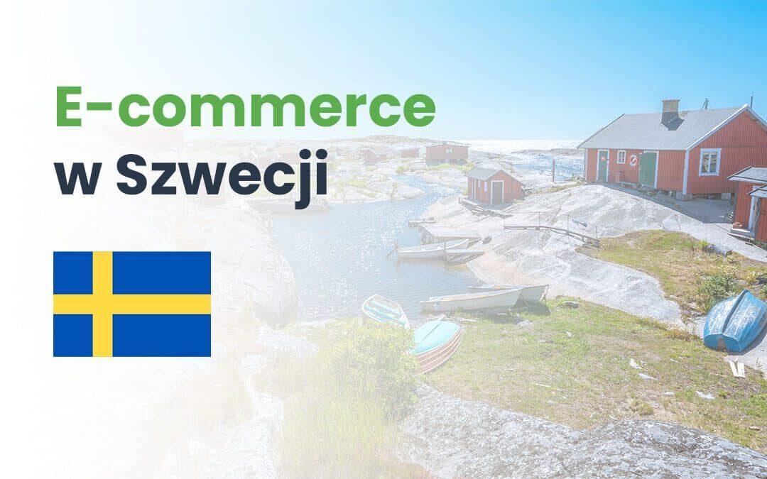 E-commerce w Szwecji. Infografika #GrowGlobal