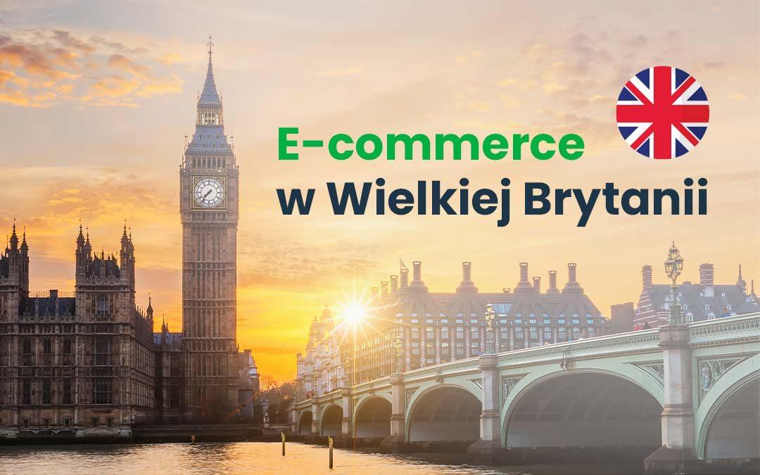 E-commerce w Wielkiej Brytanii. Infografika #GrowGlobal